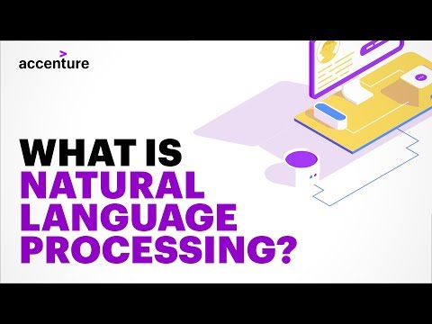 AI 101: What is Natural Language Processing? | Accenture