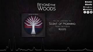 Beyond the Woods - Roots (Full Album Stream) [4K]