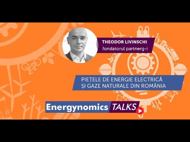 #EnergynomicsTalks - Theodor Livinschi, Fondator și Managing Partner partnerg-i