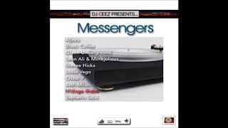 """DJ Ceez Presents...Messengers...N'Dinga Gaba"""
