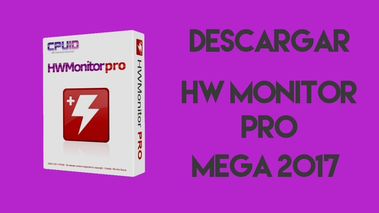 DOWNLOAD CPUID HWMONITOR MEGA 2017