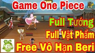 Game Mobile Mod One Piece | Free Vô Hạn Beri - Quay Tay Thả Ga Tăng Vô Hạn Beri