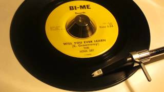 THE SOUL SET - WILL YOU EVER LEARN ( BI-ME 7683 )