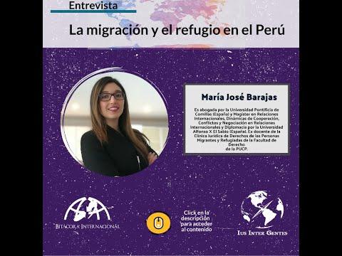 La migración y el refugio en el Perú - Entrevista a María José Barajas