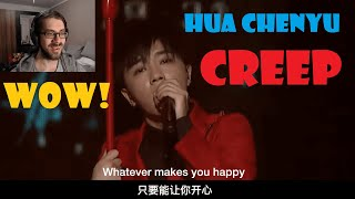 """A SINGER'S REACTION TO """"CREEP"""" covered by Hua Chenyu"""