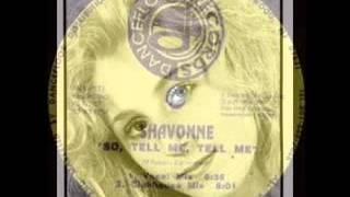 Shavonne - So Tell Me Tell Me