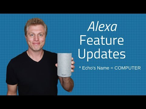 Alexa Feature Updates - Alarms, Skills, Music, List, Prime Video