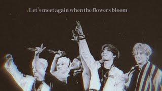 'Let's meet again when the flowers bloom  || BIGBANG