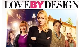 Love By Design Trailer