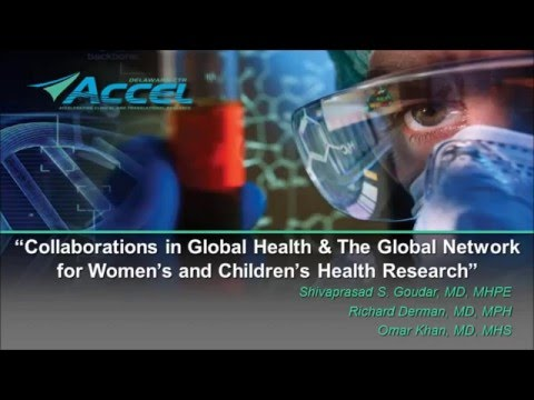 Collaborations in Global Health: The Global Network for Women's & Children's Health Research