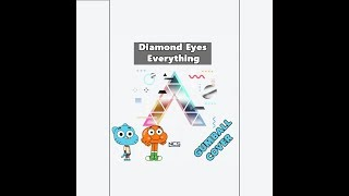 Gumball Sing Diamond Eyes  - Everything NCS Release [Cartoon Cover] gumball vevo