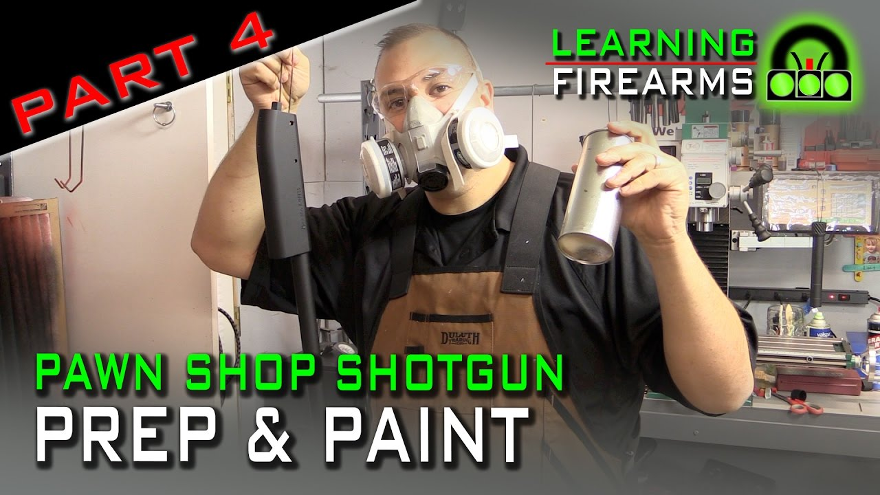 Pawn Shop Shotgun Part 4 - Prep & Paint