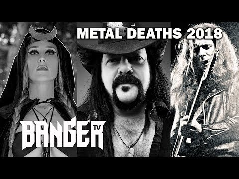 Metal and Rock Deaths 2018 | In Memoriam