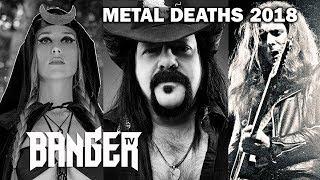 Metal and Rock Deaths 2018 | In Memoriam