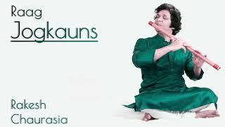 Rakesh Chaurasia Flute | Raag Jogkauns Flute