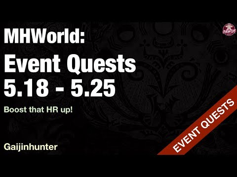 Monster Hunter World: Event Quests [05.18 - 05.25]