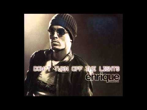 Don't Turn Off The Lights remix Enrique Iglesias