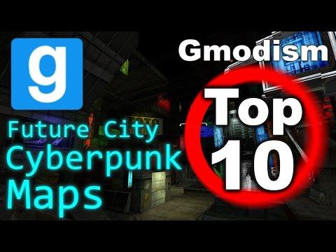 Garry's Mod - Top 10 Cyberpunk Future City Maps [2018]