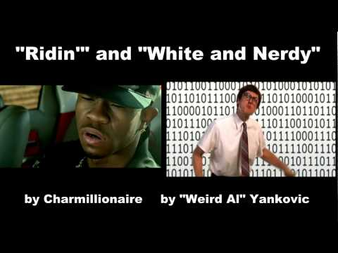 """""""Ridin' Nerdy"""", (""""Ridin'"""" By Charmillionare And """"White And Nerdy"""" By """"Weird Al"""" Simotaneous!)"""