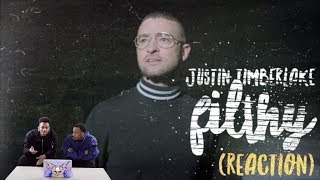 Justin Timberlake - Filthy - REACTION
