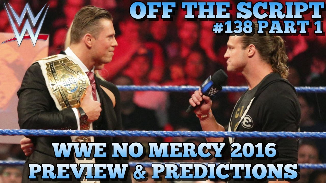 Download WWE No Mercy 2016 Preview, Predictions & Full Card Analysis - WWE Off The Script #138 Part 1