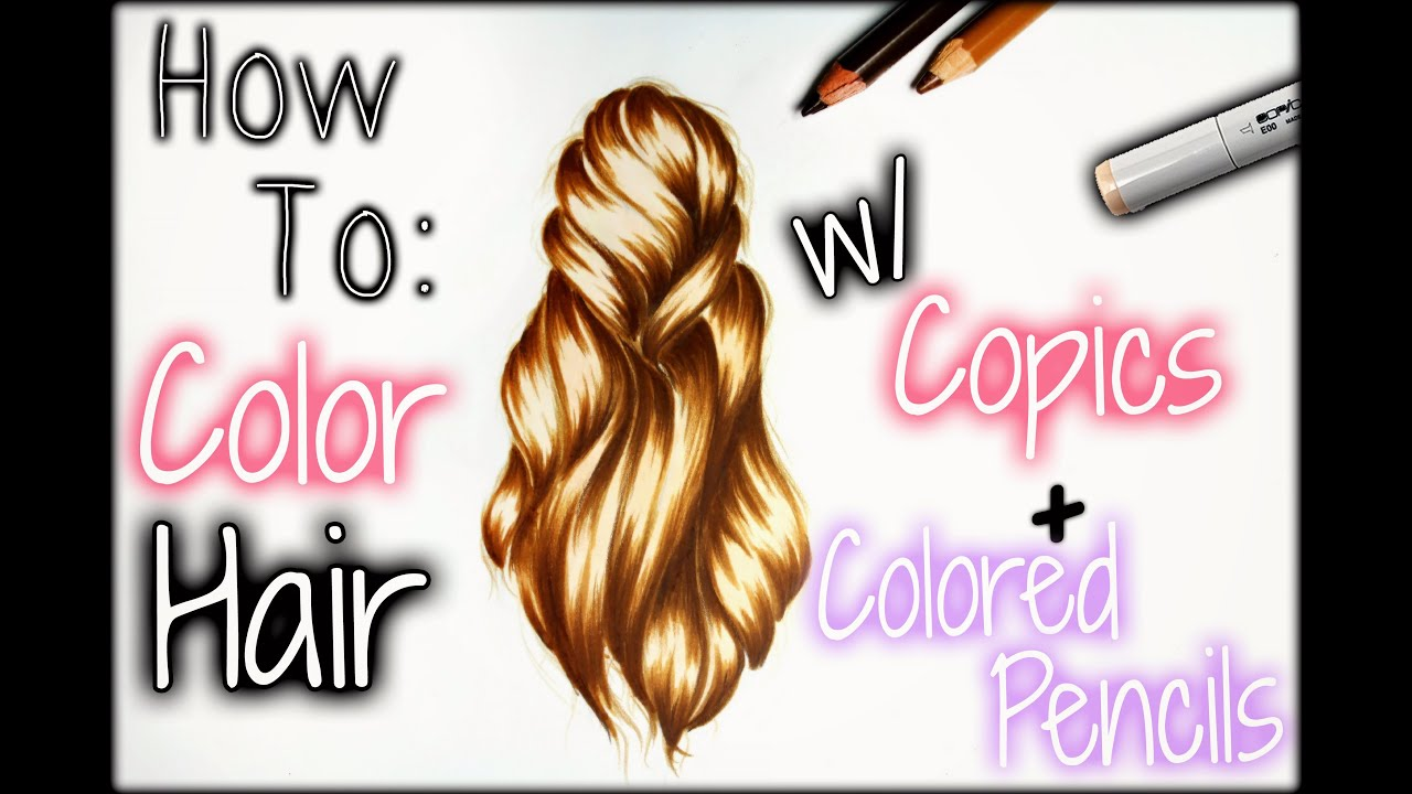 Art color hair - Drawing Tutorial How To Color Hair W Copics Colored Pencils Youtube