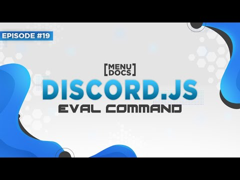 Repeat Discord js Bot Tutorial - Eval Command (Episode 19
