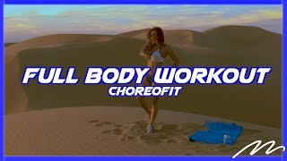 Full Body Workout Routine with Music 2 | ChoreoFit by Magga Braco at Glamis Dunes