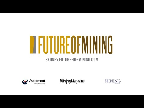 FUTURE OF MINING HIGHLIGHTS