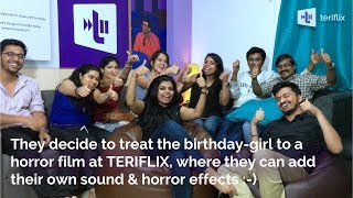 Horror film for a birthday treat at TERIFLIX
