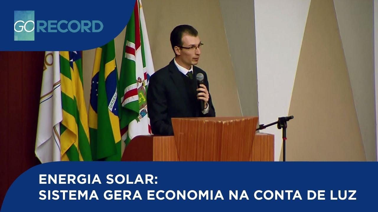 ENERGIA SOLAR: SISTEMA GERA ECONOMIA NA CONTA DE LUZ