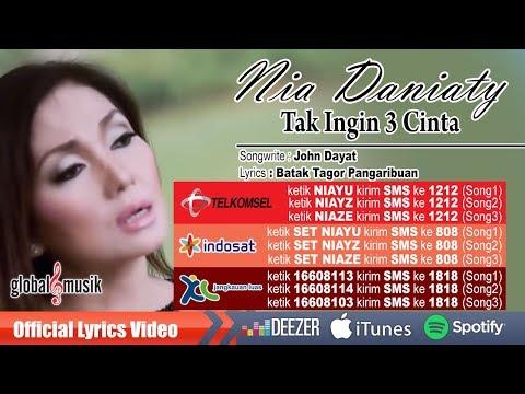 Nia Daniaty - Tak Ingin  3 Cinta (Official Lyric Video)