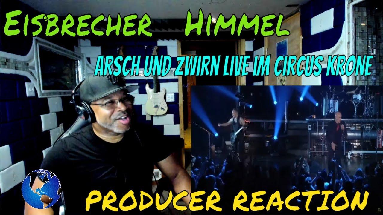 Eisbrecher   Himmel, Arsch und Zwirn live im Circus Krone - Producer Reaction