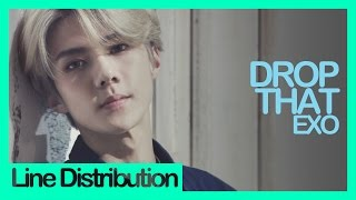 Video [Line Distribution] EXO - Drop That download MP3, 3GP, MP4, WEBM, AVI, FLV Agustus 2018