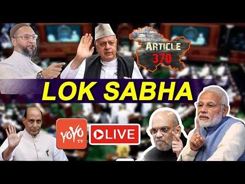 Lok Sabha LIVE   LSTV LIVE   Jammu Kashmir Article 370   Amit Shah   Parliament LIVE   Modi  YOYO TV