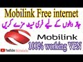 mobilink jazz free internet 100% working 2017 latest trick of vpn
