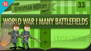 World War I Battlefields: Crash Course European History #33
