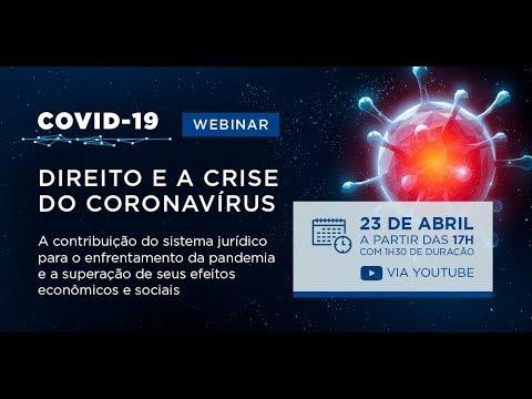Webinar  Direito e a Crise do Coronavirus - Impactos da COVID nos contratos privados