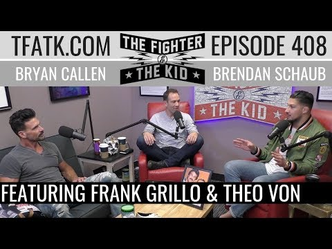 The Fighter and The Kid  Episode 408: Frank Grillo and Theo Von