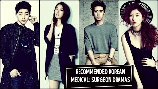 Recommended Korean Medical: Surgeon Dramas