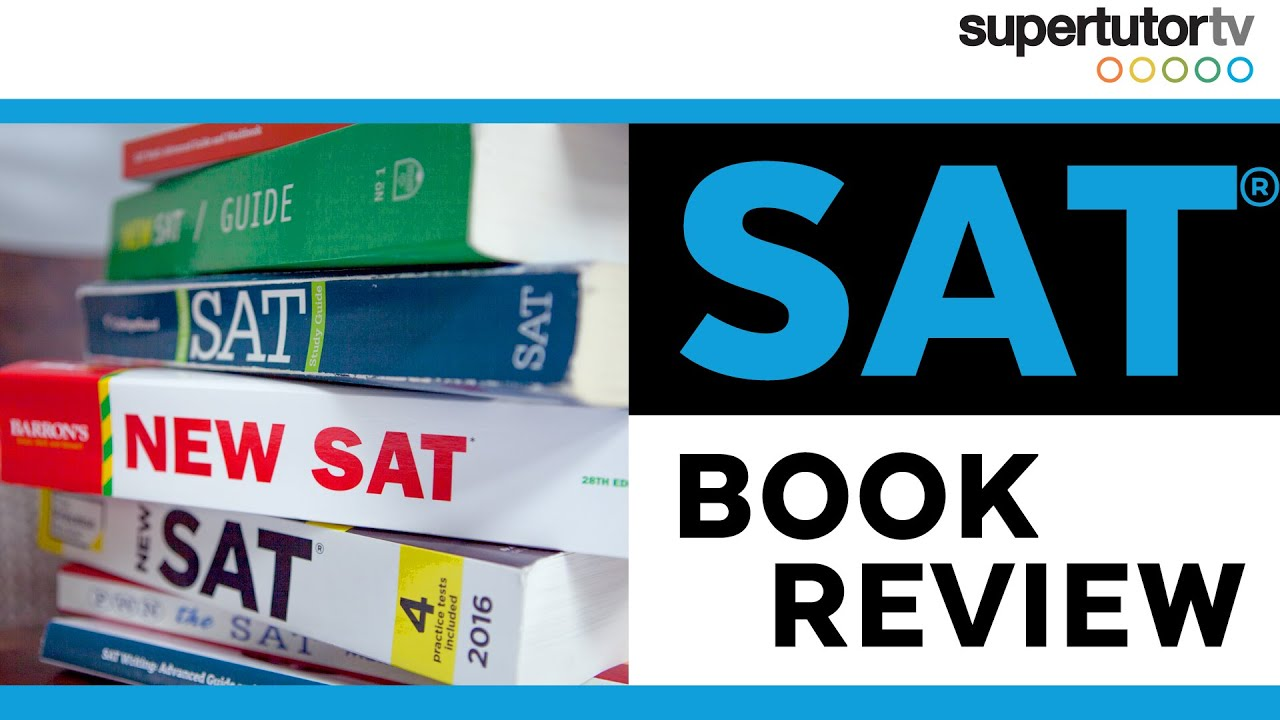 SAT Book Review: The BEST SAT books for self-study
