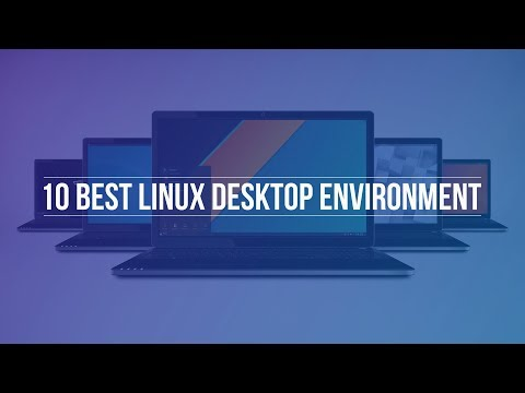 10 Best Linux Desktop Environments