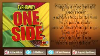 Swan Fyahbwoy - One Side - Prod. Rosegreen Productions (2013)(+Letra)