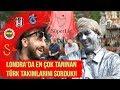 Londra'da En Çok Tanınan Türk Takımlarını Sorduk!! | Sokak Roportaji | Street Interview | MaxTalk!
