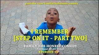 I REMEMBER (Family The Honest Comedy)(Episode 39)