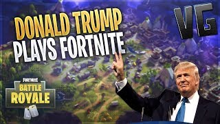 DONALD TRUMP PLAYS FORTNITE!!