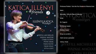 KATICA ILLÉNYI & Friends Full Album Part 2