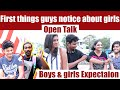 First things guys notice about girls | Tamil Boys and Girls Expectation | Open Talk | Tamil Hot Show