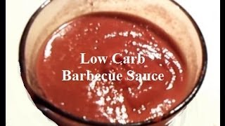 Low Carb Barbecue Sauce