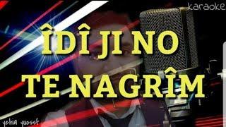 Îdî ji bu te Nagrîm _Karaoke _kürtçe - ايدي جبو تة ناكريم _ كاريوكي